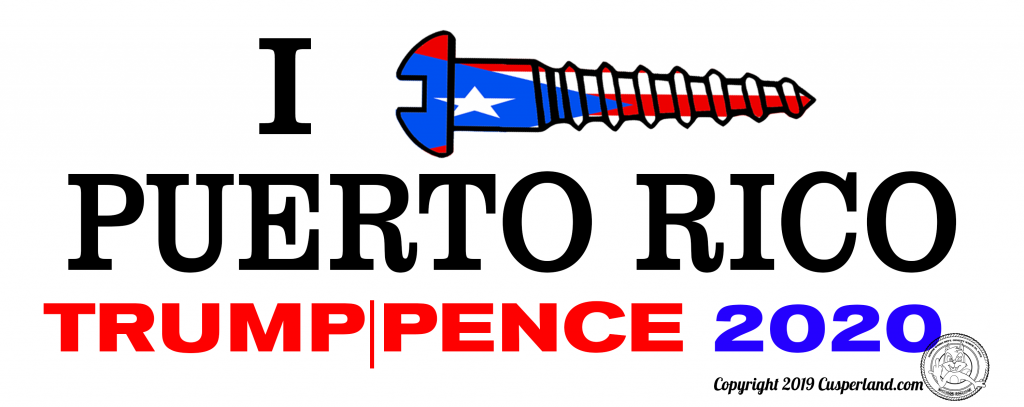 I Screw Puerto Rico Trump  2020